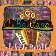 O grupo foi criado em 1999 por seis estudantes de música da Universidade Federal da Paraíba, Angélica Lacerda – 1977 (acordeon); Ana Júlia Ramalho – 1978 (zabumba); Sharon Ducoco – […]