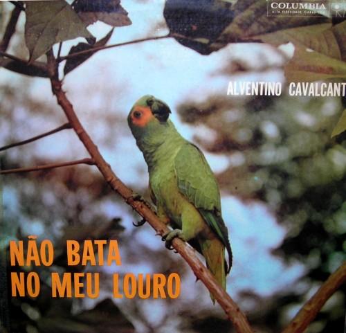 1961-alventino-cavalcanti-nao-bata-no-meu-louro-capa
