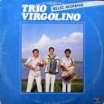 """Texto e áudio enviados pelo DJ Rick de SP, as capas são do DJ Vini, de BH. O """"Trio Vigulino"""" originalmente chamado """"Trio Virgolino"""" foi criado em 1980, por três […]"""