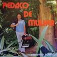 Raimundo Nonato, sanfoneiro da Paraíba, também é um dos artistas que não temos acesso a sua história como músico. Nesse álbum todas as músicas são de sua composição, e nele […]