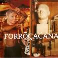'Depois de atingir projeção internacional com seu CD – Vamo que Vamo – que recebeu indicação para o Grammy Latino 2001 – o Forroçacana continua apresentando um trabalho autoral e […]