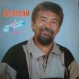 Colaboração do Corró, de Recife – PE, um disco do Assisão, de sua fase mais recente, do início da década de 1990, já com arranjos mais pra frente. Direção artística […]