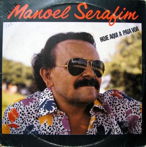 1987-manoel-serafim-hoje-aqui-a-paia-voa-capa