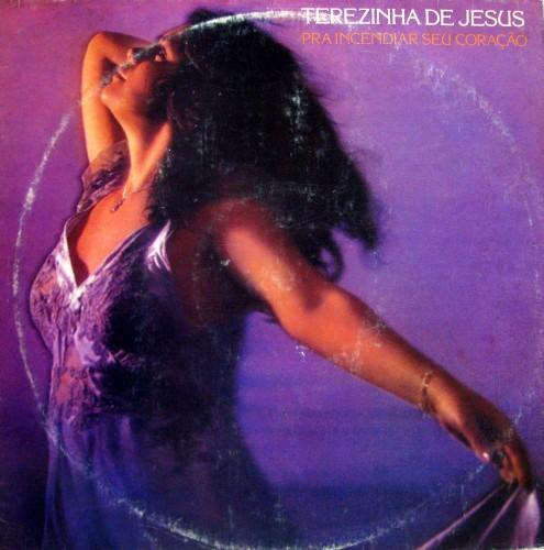 terezinha-de-jesus-1981-pra-incendiar-seu-coraaao-capa
