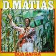 Colaboração do Zé Geraldo, natural de Taperoá – PB. Esse, até onde pude levantar, é o único disco do D. Mathias, que tem várias composições gravadas por artistas como o […]