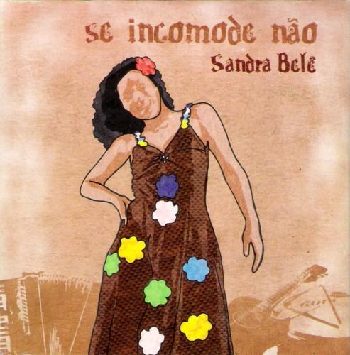 sandra-bela-2009-se-incomode-nao-capa