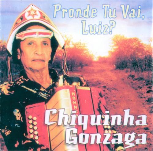 chiquinha-gonzaga-2002-pronde-tu-vai-luiz-capa