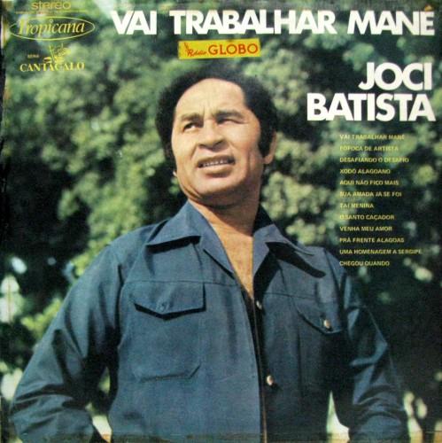 joci-batista-1974-vai-trabalhar-mana-capa