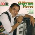 """Colaboração do Jairo Melo, de Vicência – PE. """"Comemoração de 30 anos de carreira desse que é um dos maiores compositores do nosso forró. O caruaruense Gilvan Neves tem além […]"""