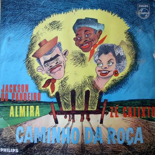1963-jackson-do-pandeiro-almira-e-za-calixto-caminho-da-roaa-capa