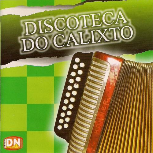 2008-luizinho-calixto-discoteca-do-calixto-capa