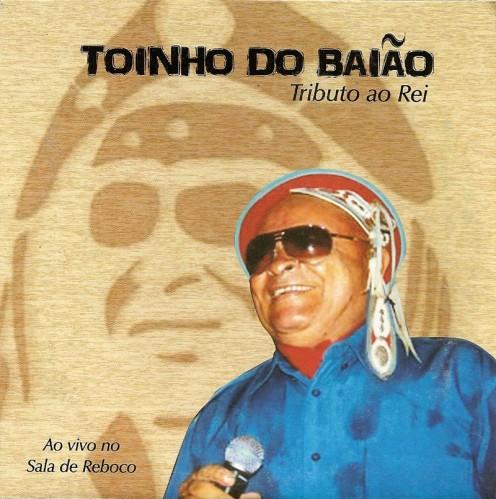 toinho-do-baiao-tributo-ao-rei-capa