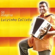 luizinho-calixto-2008-sa-alegria-berao