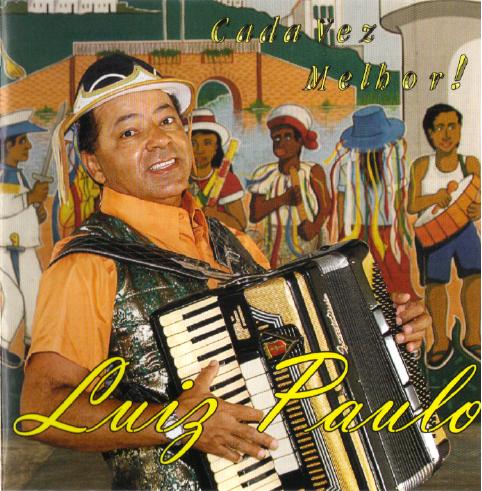 luiz-paulo-2007-cada-vez-melhor-capa