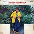 Colaboração do Maicon Fuzuê, do Trio Araçá Os registros que encontrei sobre o Borba de Paula foram todos como cantor brega. Mas pra quem quiser conferir, aqui temos um trabalho […]