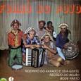 Colaboração do Lourenço Molla, de João Pessoa – PB Entre músicas cantadas e instrumentais, maioria das músicas é em ritmo de arrastapé, mas tem também alguns forrós. Dessa coletânea participam: […]