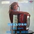 Colaboração do Jorge Paulo, o Bandeirante do Norte Instrumentista e compositor, Henauro participou, durante alguns anos, de uma das fases do Trio Juazeiro, além de ter participado, de forma mais […]