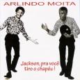 """Colaboração do Nilson Araújo, da Sala Nordestina de Música """"E ele comeu picado de cachorro doido para não tirar? Arlindo realiza seu velho sonho de um registro cantando Jackson com […]"""