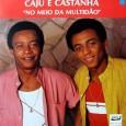 Colaboração do sergipano Everaldo Santana A maior parte das músicas é de composição própria da dupla, outro autor que colaborou em tres faixas foi Téo Azevedo. Coordenação artística de Roberto […]