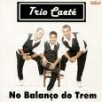 Colaboração da Gorete Um trio da nova geração dos trios de forró paulistanos. Trio Caeté – No balanço do trem 2010 01 – No balanço do trem – (Roxinho) 02 […]