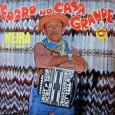 """Colaboração do sergipano Everaldo Santana """"Neira dos 8 Baixos nasceu no Estado do Rio Grande do Norte e já é falecido. No Forró em Vinil já tem um Disco do […]"""