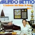 """Colaboração do Lourenço Molla, de João Pessoa – PB """"Arlindo Béttio nasceu em 1945. Compositor, instrumentista, sanfoneiro, irmão do radialista e sanfoneiro José Bettio e do comunicador Oswaldo Bettio. Iniciou […]"""