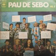 """Disco publicado originalmente no Blog Acervo Orígens, sendo assim, é uma colaboração do Cacai Nunes. Como só faltava o sexto volume dessa maravilhosa e histórica série de coletâneas do """"Pau […]"""