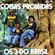 Colaboração do Lourenço Molla, de João Pessoa – PB Primeiro disco dos 3 do Brasil, antes da entrada de Benício Guimarães. Algumas das músicas desse LP foram sucesso na voz […]