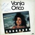 Colaboração do Jorge Paulo, o Bandeirante do Norte Vanja Orico, nome artístico de Evangelina Orico, nascida no Rio de Janeiro, em 15 de novembro de 1929, cantora, atriz e diretora […]