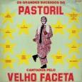 Colaboração do Jorge Paulo, o Bandeirante do Norte Coletânea que reúne os maiores sucessos do Velho Faceta, o ícone do Pastoril. Todas as composições são de domínio público, destaque para […]