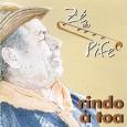"""Colaboração do Silvio Silva Esse é o segundo disco do Zé do Pife. Participação especial de Marquinhos tocando sanfona na faixa pot pourri: """"Amanhecendo"""", """"Pé de parede"""" e """"Madrugada"""" todas […]"""