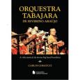 *dica de leitura enviada pelo escritor Carlos Coraúcci Livro – Orquestra Tabajara de Severino Araújo A vida musical da eterna Big Band brasileira Escritor: Carlos Coraúcci