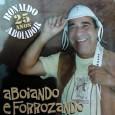 Colaboração do Jairo Melo, de Vicência – PE Um disco bem dançante, com a temática das letras bem específica. Não consegui descobrir nada sobre o Ronaldo, se alguém quiser enviar […]