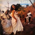 """O áudio é uma colaboração do Arlindo, as capas são minhas. Mais um belo disco da Clara Nunes. Destaque para """"Morena de Angola"""" de Chico Buarque; e para """"Viola de […]"""