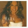 """Colaboração da Mayra Barros """"Em 2003, Mayra Barros lança seu primeiro CD intitulado 'Maíra', na época seu nome com """"i"""", pela gravadora Sum Records em São Paulo – SP. Nele […]"""