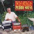 """Colaboração do Francisco Alves """"Didi"""" """"Aqui esta o CD Pedro Sousa, 'Isso é que é forró', como falei no comentário anterior, Pedro Sousa foi dos oito aos 120 baixos, mostrando […]"""
