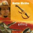 Colaboração do Beto Brito Ao que parece todas as músicas são de autoria do próprio Beto Brito. Produzido pelo Robertinho de REcife, com participações especiais de Igor Ayres e Zé […]