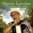 Colaboração do Parafuso Arranjos modernos. Marcelo Lancelott – Amazônia meu amor 01 – Amazônia meu amor (Marcelo Lancelott – Lindomar Ferreira) 02 – Picolé caseiro (Marcelo Lancelott – Lindomar Ferreira) […]
