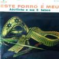Colaboração do Zé Lima, de Niteroi – RJ e do José de Sousa, de Guarabira – PB Mais um disco todo instrumental. Adolfinho – Este forró é meu Chantecler 01. […]