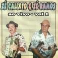 Colaboração do sergipano Everaldo Santana Um raro registro ao vivo do Zé Calixto Um repertório muito bem escolhido. Zé Calixto & Zé Ramos – Ao vivo – Vol. 01 2004 […]