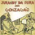 """Colaboração da Guidi Vieira. """"Jurandy da Feira, assim apelidado por Luiz Gonzaga, é um grande compositor baiano, já gravado por Renato Braz, Flávia Wenceslau, Terezinha de Jesus, Gennaro do Acordeon […]"""