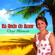 """Colaboração do Roberto Miranda. """"Quando em 21 de agosto de 2009, Rhay Miranda me pediu para gravar um CD, não imaginei que depois de algumas tentativas Zé Duarte acabaria em […]"""