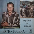 """Colaboração do Cacai Nunes, do Blog Acervo Orígens """"Eis mais um notável compositor e intérprete do forró sobre quem há pouca ou quase nenhuma informação disponível. Brito Lucena foi um […]"""