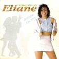 """Décimo terceiro disco da Eliane. Destaque para """"Me dá seu coração"""" de Accioly Neto. Eliane – Cheiro de povo 1996 – Continental 01 Chiclete (Tivas – Waldir Luz) 02 Vou […]"""