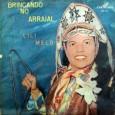 Colaboração do Museu Fonográfico Luiz Gonzaga, de Campina Grande – PB Um disco raríssimo, até então acreditavamos que a Lili Melo tinha gravado apenas um disco, agora sabemos que são […]