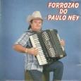 Colaboração do Carlos Alberto, de Morada Nova – CE Segundo disco do Paulo Ney Produzido por Natinho da Ginga. Paulo Ney – Forrózão do Paulo Ney 1996 – Virgin Brasil […]
