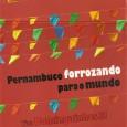 Colaboração do Paulo Vanderley, do site Luiz Lua Gonzaga Uma fantástica coletânea publicada em uma caixa com 03 CDs, que reúne vários dos grandes forrozeiros da nossa história, assim como […]