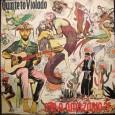 O áudio é uma colaboração do Arlindo, as capas são minhas. Mais um disco do Quinteto Violado. Formação: Toinho Alves (Vocal, Baixo), Marcelo Mello (Voz, Violão, Viola), Fernando Filizola (Voz, […]