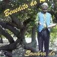 """Esse é o quinto trabalho do Benedito do Rojão. Embora as capas tenham esse formato, é um CD de áudio mesmo. Destaque para """"Tem côco na Paraíba"""" de Benedito do […]"""
