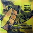 Colaboração do Zé Lima, de Niteroi – RJ e do José de Sousa, de Guarabira – PB Mais um raro disco do Gerson Filho. Gerson Filho – Isso é que […]